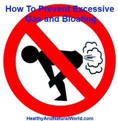 The Best Tips to Prevent Excessive Gas and Bloating