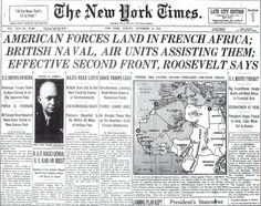 NYT front page announcing Operation Torch and the Allies landing in North Africa. Operation Torch, French Armed Forces, Newspaper Headlines, French Army, North Africa, Casablanca, Black History, Troops, Landing