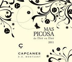 Mas Picosa de flor en flor 2011                   DO Montsant                                            Celler de Capçanes                                Acabats  Material: Tintoretto Gesso  Impressió: flexografia