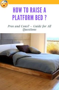 How to Raise a Platform Bed ? Pros and Cons? – Guide for All Questions | The modern and minimalist look of the platform bed perfectly fits into your existing décor without the need for much alteration. There isn't an additional box spring, so the bed is closer to the ground, and gives more of a spacious feel. #decor #homedecor #bedroom #furniture #platformbeds #mattressnut Platform Bed Designs, Best Platform Beds, Platform Bed With Storage, Platform Bed Frame, Under Bed Storage, Bed Without Legs, Bed Lifts, Bed Risers, Bed Springs