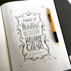 Make it beautiful - Get out your rainbow colors . From a beautiful lettering work by @lisalorek __ Featured by @thedailytype #thedailytype Learning stuffs via: www.learntype.today __ by thedailytype