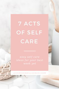 "7 Acts Of ""Boring"" Self Care For A Better, More Productive Week - A self care checklist for your best week yet - Layered Indulgence Facial Steaming, Self Care Activities, Self Care Routine, Skin Routine, Yoga, Take Care Of Yourself, Take Care Of Your Body, Best Self, Beauty Routines"