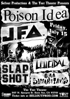 Poison Idea & JFA with Slapshot, Luicidal & more at The Underground DTSA Rock Posters, Concert Posters, Movie Posters, Recital, Slap Shot, Punk Poster, Local Music, Iggy Pop, Classic Horror Movies