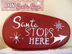 DIY Santa Sign - Artsy Chicks Rule #christmascraft #craft #signs #graphics #santa #christmas