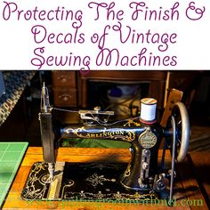Sewing Machines Best Learn how to resurrect a vintage sewing machine. In this post you'll learn how to clean the outside of the machine without damaging the finish or the decals. Sewing Machines Best, Treadle Sewing Machines, Antique Sewing Machines, Sewing Machine Repair, Sewing Machine Parts, Sewing Spaces, Sewing Rooms, Vintage Sewing Notions, Vintage Sewing Patterns