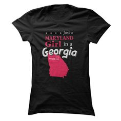 Just a Maryland Girl in a Georgia world - State Map T Shirt, Hoodie, Sweatshirt
