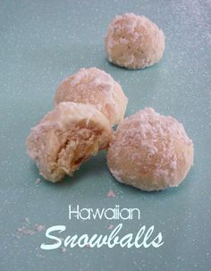 hawaiian snowballs  1 Cup Butter, Softened  1 Cup Powdered Sugar, Divided And Sifted  1 Teaspoon Pure Vanilla Extract  1/4 Teaspoon Coconut Extract (Optional)  2 Cups Flour  1/2 Cup Chopped Salted Macadamia Nuts  1/2 Cup Chopped Dried Pineapple