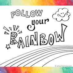 Classroom Quotes, Teacher Quotes, Preschool Classroom, Classroom Themes, Classroom Organization, Preschool Crafts, Rainbow Sayings, Rainbow Quote, Rainbow Activities