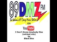 89 DMZ I Dont know Anybody Else (wicked mix) by Black Box