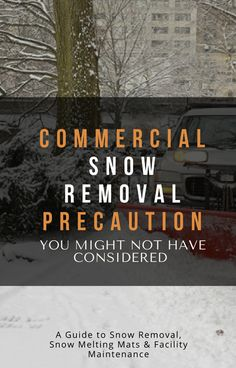 For facilities that operate in Midwest and northern regions, planning a commercial snow removal plan that can cope with the effects of snowfall is an essential part of doing business. Snow Melting Mats, Facility Management, Commercial, How To Plan, Business
