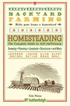 Homesteading: The Complete Guide to Self-Sufficiency Like and Repin.  Noelito Flow instagram http://www.instagram.com/noelitoflow
