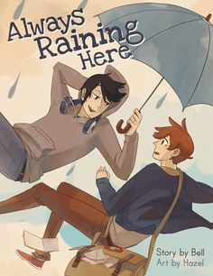 Always Raining Here Volume 1 includes the whole first story of Carter and Adrian's adventures, two pages of silly mini-comics and a short story by Bell. Each book has 96 pages in full colour, and is perfect bound with a lovely matte cover.