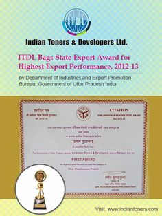 ITDL recently bagged State Export Award for Highest Export Performance, 2012-13 by Department of Industries and Export Promotion Bureau, Government of Uttar Pradesh India