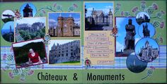 From our trip to the United Kingdom in July 2010. In Scotland we visited many castles and historical monuments around Edinburgh. I used Let's Scrap sketch 2-1-16.