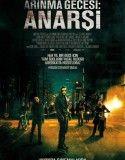 Anarşi: Arınma Gecesi – Anarchy:The Purge Full Tek Part izle |