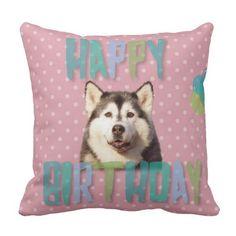 #Siberian Husky Dog Happy #Birthday Pillow