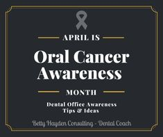 Dental Office Tips and Ideas for Oral Cancer Awareness Month April 2020 Give Kids A Smile, Dental Practice Management, Dental Health Month, Oral Cancer, Dental Kids, Cancer Awareness, About Me Blog, Dental Offices, Marketing Ideas
