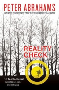 Reality Check by Peter Abrahams: After a knee injury destroys sixteen-year-old Cody's college hopes, he drops out of high school and gets a job in his small Montana town, but when his ex-girlfriend disappears from her Vermont boarding school, Cody travels cross-country to join the search. -Destiny Quest