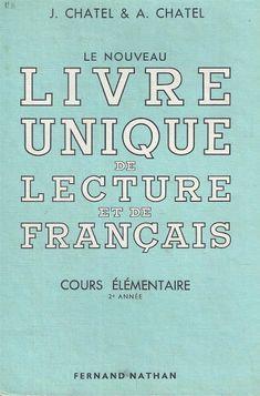 Chatel, Le nouveau livre unique de lecture et de français CE2 (1956)