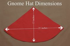 how to make a gnome hat from felt...got it!