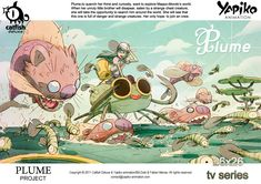 """Feather"", ""Powerbag"" and ""Happyland"".  feature TV and movie projects by french / japanese Yapiko Animation studio.  Lead artists: Bill, Gobi and Fabien Mense (aka Catfish Deluxe"