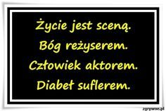 Mądre sentencje o życiu... Sad Quotes, Book Quotes, Everything And Nothing, Motto, Good To Know, Poems, Entertaining, Thoughts, Humor
