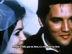 Elvis Presley-Love Me Love The Life I Lead legenda portugues