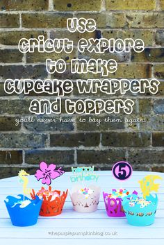 Cricut Cupcake Wrappers & Toppers