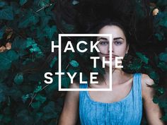 Hack the style