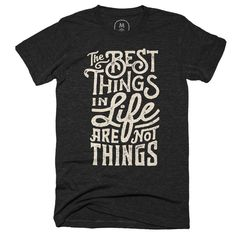"Best Things"" graphic designer t-shirt by Wes Allen. Shirt Desing, Tee Design, Graphic T Shirts, Best T Shirt Designs, Tee Shirt Designs, Cool Shirts, Tee Shirts, T Shirt Custom, Do It Yourself Inspiration"