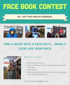 """Great photo booth idea! """"Face Book"""" contest at South East Junior High School Library in Iowa City, Iowa."""