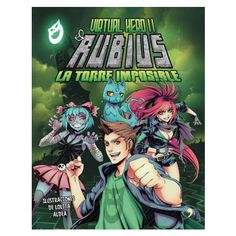 Virtual-Hero-2.-La-torre-imposible Autor: El Rubius  Editorial: Temas de Hoy Páginas: 64 Encuadernación: Tapa Dura Formato: 22 x 28,5 cm. Año de Publicación: Junio 2016