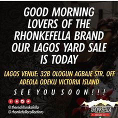 It's Today Guys ����, One Hour left to the @rhonkefellacollections yardsales  You guys know I Love Creative and Unique Designers and @therealrhonkefella is one.  My Darling,most Wonderful and Down to earth Buddy.  I know you Guys Love beautiful clothings,excellent fit.  Trust me @rhonkefellacollections 2.0 Yardsale outfits are the BOMB  You need to be at:  32B OLOGUN AGBAJE STR. OFF ADEOLA ODEKU VICTORIA ISLAND LAGOS today  And for ABUJA 4th of June 2017 a week after.  Trust me Guys you are…