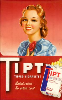 """Tipt cigarettes ad with redhead pinup. Tipped cigarettes. """"Added value - no extra cost"""" Vintage Advertisements, Vintage Ads, Vintage Posters, Tobacco Basket Decor, Vintage Redhead, Vintage Cigarette Ads, Smoking Effects, Renaissance Men, Old Ads"""