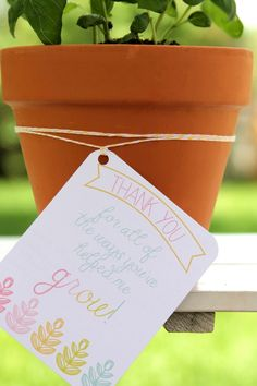 Teacher Appreciation gift idea: free printable tags for potted plants