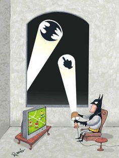 can't save gotham when football is on...or somedays, you need a subtle sign to show how you REALLY feel!!