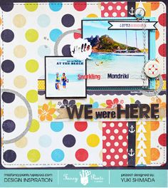 WE were HERE layout by Yuki Shimada using the Down by the Shore collection by Fancypantsdesigns.com
