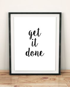 get-it-done-framed-inspirational-quote-office-decor-ideas-for-work-wooden-desk-white-wall desk decor for work cubicle ▷ 1001 + ideas and ways to spruce up your cubicle decor Office Signs, Office Wall Decor, Office Walls, Decorating Office At Work, Office Artwork, Office Chairs, Office Furniture, Furniture Design, Decorating Ideas