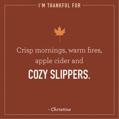 Christine is thankful for cozy slippers. #Thanksgiving #thankful