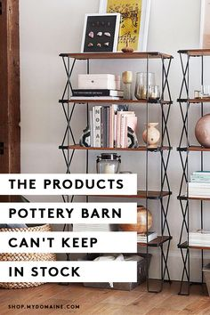 Pottery Barn is our go-to for everything from small-space accents to bedding and bath towels—and it seems we're not the only ones. Here are the products that they just can't keep in stock.