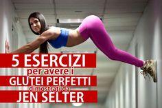Workout Italia | Glutei sodi: 5 esercizi dimostrati da Jen Selter. - Workout Italia