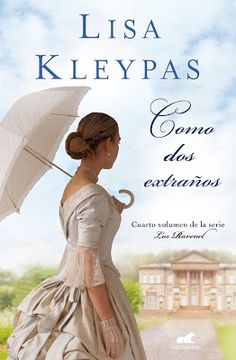 Como dos extraños (Los Ravenel by Lisa Kleypas - Books Search Engine Lisa Kleypas Books, Ebooks Pdf, The Book Thief, Book Boyfriends, Book Format, I Love Reading, Historical Romance, Romance Novels, American Horror