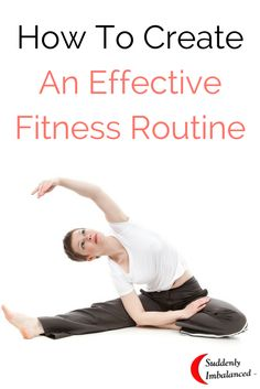 How To Create An Effective Fitness Routine