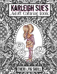 Karleigh Sues Coloring Book By Cheri Lyn Shull Amazon