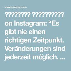 """𝙎𝙩𝙚𝙛𝙖𝙣𝙞𝙚 𝙕𝙞𝙢𝙢𝙚𝙧𝙢𝙖𝙣𝙣 on Instagram: """"Es gibt nie einen richtigen Zeitpunkt. Veränderungen sind jederzeit möglich. Würdest du gerne auswandern? Planst sogar schon oder bist…"""" Zimmermann, My Life, Instagram, Right Guy, Make It Happen, Things To Do"""