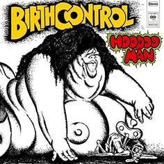 """""""Birth Control"""" was a German rock band known for their progressive hard rock sound and provocative album covers. Vinyl Music, Lp Vinyl, Vinyl Records, Lps, Soundtrack, Spooky Tooth, Rock Album Covers, Rock Sound, Vinyl Sales"""