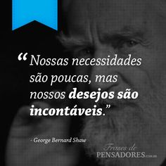 Frases de George Bernard Shaw Wisdom Quotes, Words Quotes, Horror Photography, George Bernard Shaw, Powerful Words, Leadership, Finance, Knowledge, Thoughts