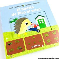 El huerto de Pico el erizo, un cuento con solapas para aprender a cultivar semillas