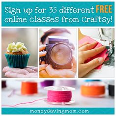 Craftsy is offering Free Online Classes. There are 35 different mini classes to choose from that you can watch anytime, along with printable instructions and step-by-step directions.