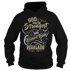 REGALADO REGALADOBIRTHDAY REGALADOYEAR REGALADOHOODIE REGALADONAME REGALADOHOODIES  TSHIRT FOR YOU